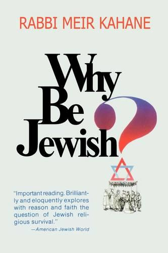 Why Be Jewish ? Intermarriage, Assimilation, and Alienation (Paperback)