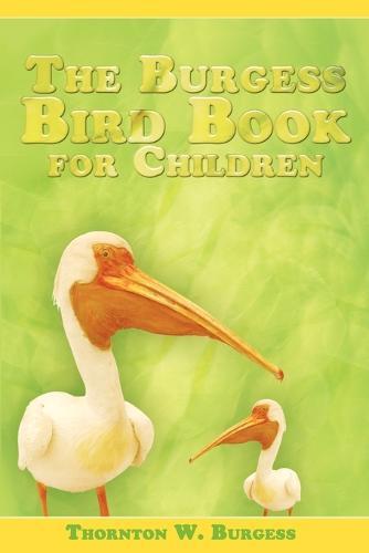 The Burgess Bird Book for Children (Paperback)