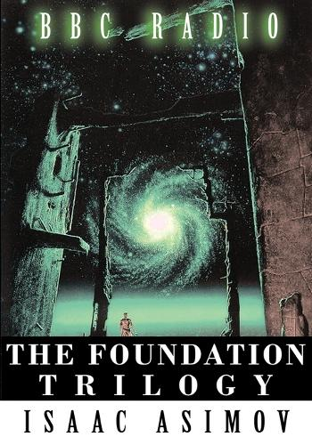 The Foundation Trilogy (Adapted by BBC Radio) This Book Is a Transcription of the Radio Broadcast (Paperback)