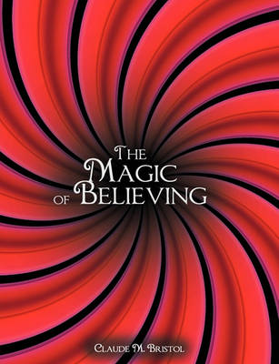 The Magic of Believing (Paperback)