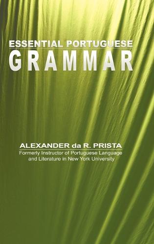 Essential Portuguese Grammar (Hardback)