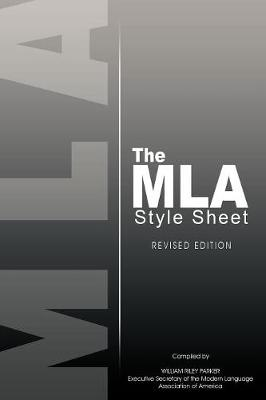 The MLA Style Sheet: Revised Edition (Paperback)
