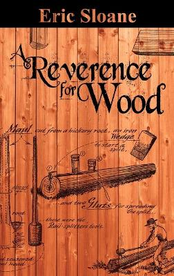 A Reverence for Wood (Hardback)