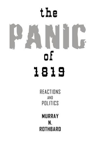 The Panic of 1819: Reactions and Policies (Paperback)