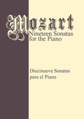 Mozart 19 Sonatas - Complete: Piano Solo (Paperback)
