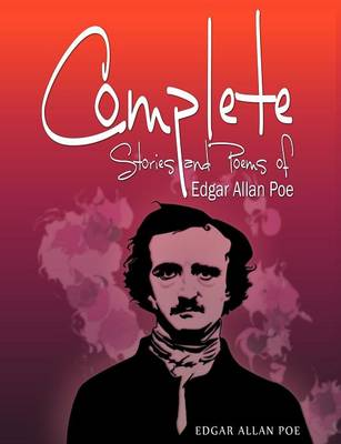 Complete Stories and Poems of Edgar Allan Poe (Paperback)