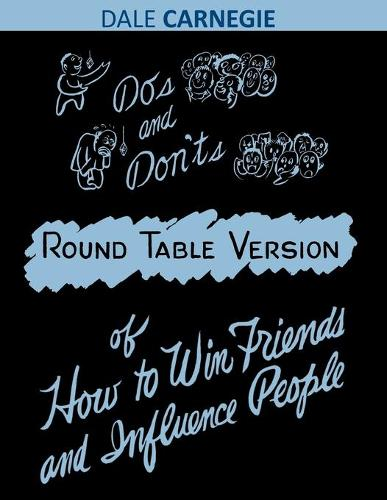 Do's and Don'ts of How to Win Friends and Influence People (Paperback)