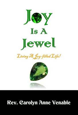 Joy Is a Jewel: Living a Joy-Filled Life! (Hardback)