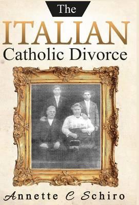 The Italian Catholic Divorce (Hardback)