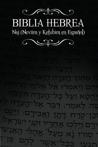 Biblia Hebrea: Naj (Neviim y Ketubim En Espanol) Volumen II (Paperback)