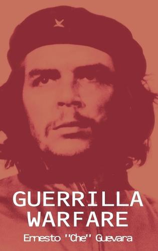 Guerrilla Warfare (Hardback)