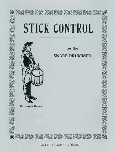 Stick Control: For the Snare Drummer (Paperback)