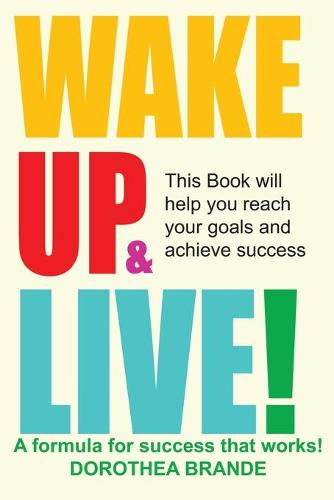 Wake Up and Live! (Paperback)