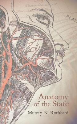 Anatomy of the State (Paperback)