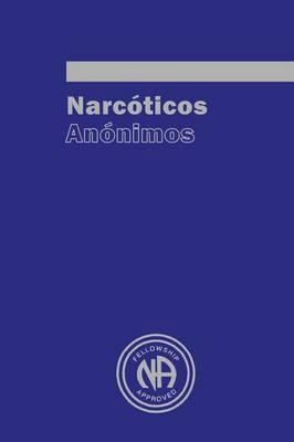 Narcoticos Anonimos (Paperback)