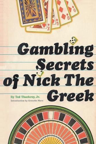Gambling Secrets of Nick the Greek (Paperback)