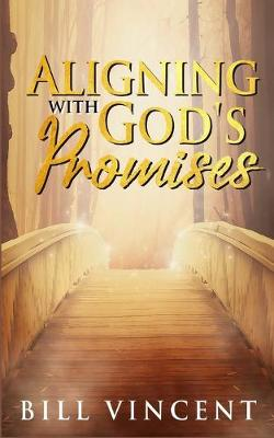 Aligning With God's Promises (Paperback)