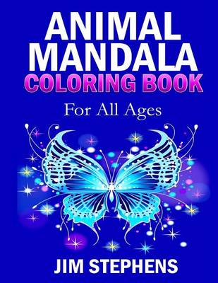 Animal Mandala Coloring Book: For All Ages (Paperback)
