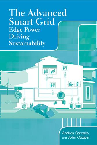 The Advanced Smart Grid: Edge Power Driving Sustainability (Hardback)