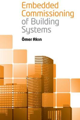Embedded Commissioning of Building Systems (Hardback)