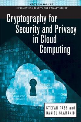 Cryptography for security and privacy in cloud computing (Hardback)