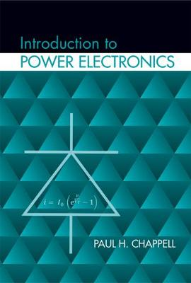 Introduction to Power Electronics (Hardback)