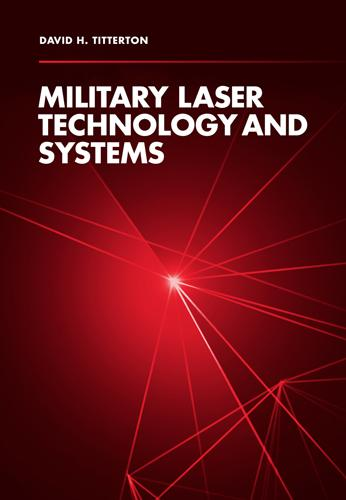 Military Laser Technology and Systems (Hardback)