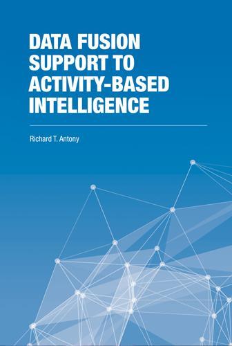 Data Fusion Support to Activity-Based Intelligence (Hardback)