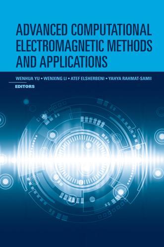 Advanced Computational Electromagnetic Methods (Hardback)