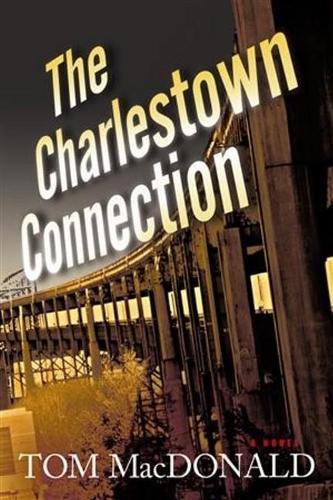 The Charlestown Connection: A Dermot Sparhawk Thriller (Hardback)