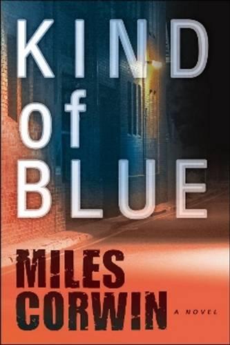 Kind of Blue: An Ash Levine Thriller (Paperback)