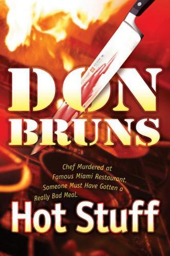 Hot Stuff: A Novel (Hardback)