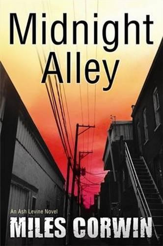 Midnight Alley: An Ash Levine Thriller (Paperback)