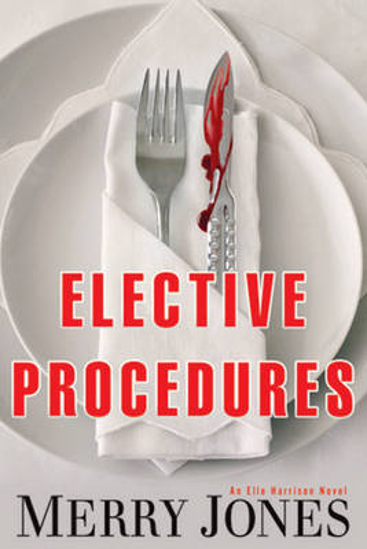 Elective Procedures: An Elle Harrison Novel (Hardback)