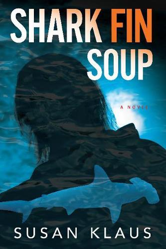 Shark Fin Soup: A Novel (Hardback)