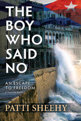 The Boy Who Said No: An Escape to Freedom (Paperback)