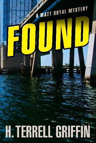 Found: A Matt Royal Mystery (Paperback)
