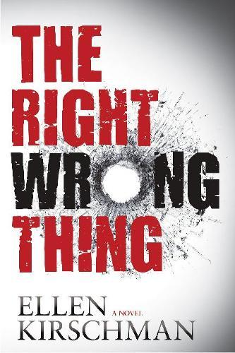 The Right Wrong Thing (Hardback)
