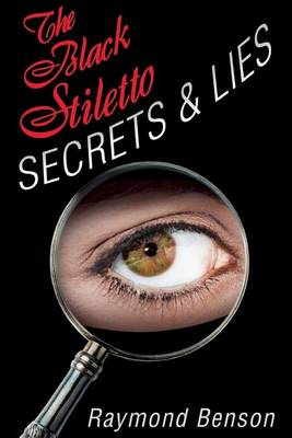 The Black Stiletto: Secrets & Lies: A Novel (Paperback)