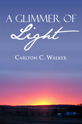A Glimmer of Light (Paperback)