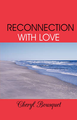 Reconnection with Love (Paperback)