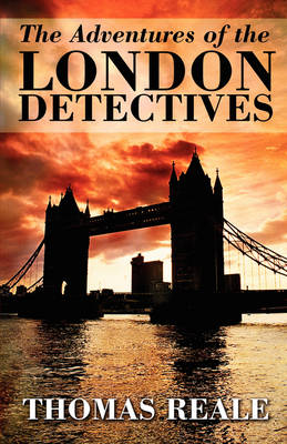 The Adventures of the London Detectives (Paperback)