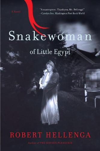 Snakewoman of Little Egypt: A Novel (Paperback)