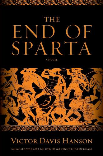 The End of Sparta: A Novel (Paperback)