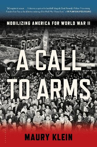 A Call to Arms: Mobilizing America for World War II (Paperback)