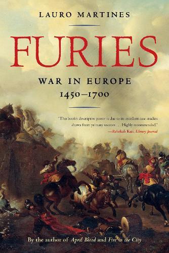 Furies: War in Europe, 1450-1700 (Paperback)