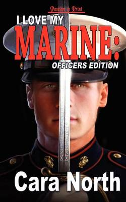 I Love My Marine: Officers Edition (Paperback)