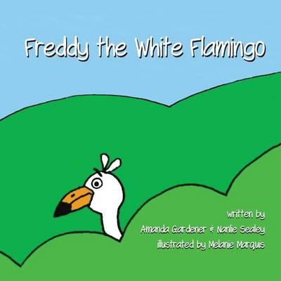 Freddy the White Flamingo (Paperback)