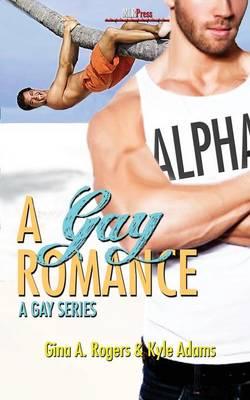 A Gay Romance (Paperback)
