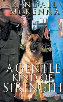 A Gentle Kind of Strength (Paperback)